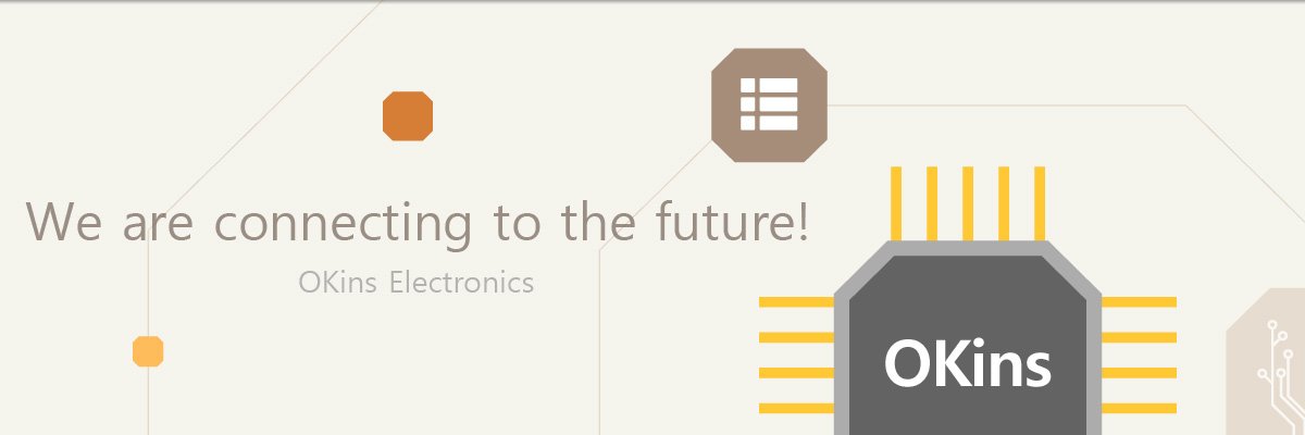 We are connecting to the future! OKins Electronics